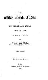 Der russisch-türkische feldzug in der europäischen Türkei 1828 und 1829 dargestellt im jahre 1845 durch freiherrn von Moltke ...