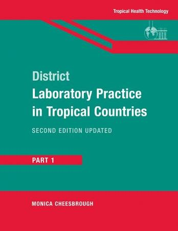 District Laboratory Practice in Tropical Countries  Part 1 PDF
