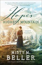 Hope s Highest Mountain  Hearts of Montana Book  1