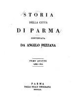Storia della città di Parma, continuata da Angelo Pezzana ...