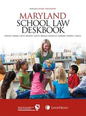 Maryland School Law Deskbook, 2016-2017 School Year Edition