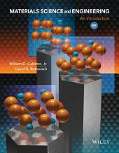 Materials Science and Engineering: An Introduction, 9th Edition: Ninth Edition