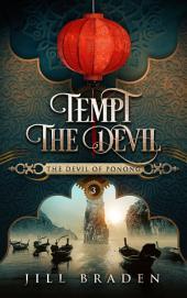 Tempt the Devil: (The Devil of Ponong series #3)