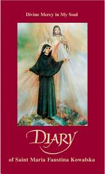 Diary Of Saint Maria Faustina Kowalska Book PDF