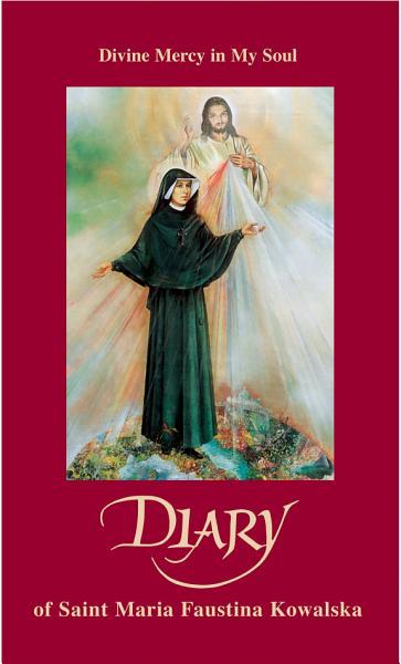 Diary of Saint Maria Faustina Kowalska Pdf Book