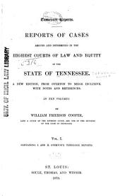 Reports of Cases Argued and Determined in the Supreme Court of Tennessee: Volumes 1-2