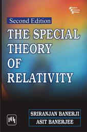 THE SPECIAL THEORY OF RELATIVITY: Edition 2