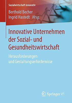Innovative Unternehmen der Sozial  und Gesundheitswirtschaft PDF