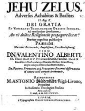 Jehu zelus adversus Achabitas et Baalitas, II. Reg. X. ... ad ventilandam qvaestionem: An vi dolove religionem propagare liceat?