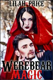 Werebear Magic (Paranormal Werebear Shifter Erotic Romance)
