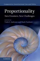 Proportionality: New Frontiers, New Challenges