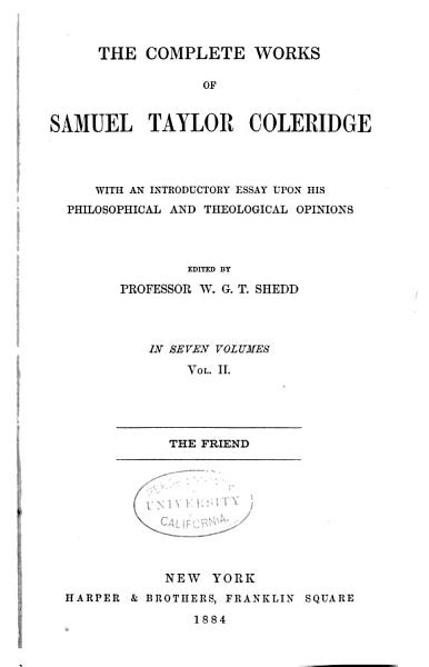 Download The Complete Works of Samuel Taylor Coleridge  The friend Book