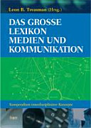 Das grosse Lexikon Medien und Kommunikation PDF