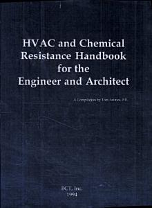 HVAC and Chemical Resistance Handbook for the Engineer and Architect PDF