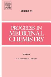 Progress in Medicinal Chemistry: Volume 44