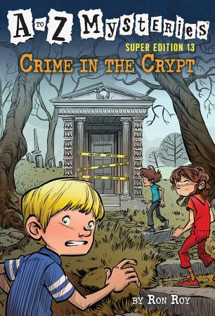A to Z Mysteries Super Edition  13  Crime in the Crypt PDF