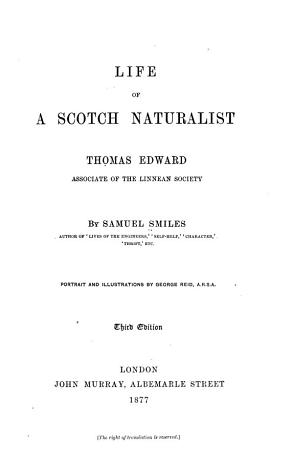 Life of a Scotch Naturalist  Thomas Edward  Associate of the Linnean Society PDF