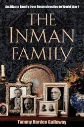 The Inman Family: An Atlanta Family from Reconstruction to World War I