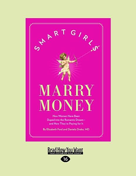 Smart Girls Marry Money