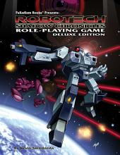 Robotech® the Shadow Chronicles® Role Playing Game: Deluxe Edition