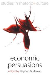 Economic Persuasions