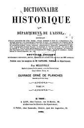 Dictionnaire historique du département de l'Aisne: Volume1