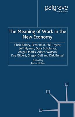 The Meaning of Work in the New Economy PDF