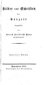 Bilder und Schriften der Vorzeit: Band 2