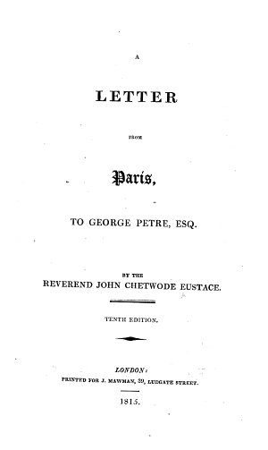 A Letter from Paris  to George Petre  Esq      Tenth edition