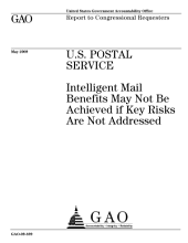 U. S. Postal Service: Intelligent Mail Benefits May Not be Achieved If Key Risks are Not Addressed