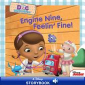 Doc McStuffins: Engine Nine, Feelin' Fine!: A Disney Read Along