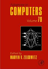 Advances in Computers: Volume 79