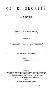 Court Secrets: A Novel, Volume 2