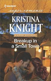 Breakup in a Small Town