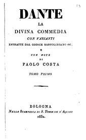La divina commedia: Vita di Dante Alighieri. Dell'inferno