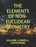 The Elements of Non Euclidean Geometry PDF
