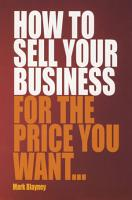 How To Sell Your Business For the Price You Want PDF