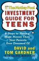 The Motley Fool Investment Guide for Teens PDF