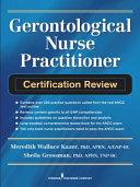 Gerontological Nurse Practitioner Certification Review