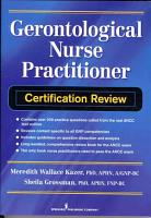 Gerontological Nurse Practitioner Certification Review PDF
