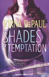 Shades of Temptation
