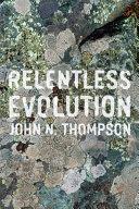 Relentless Evolution