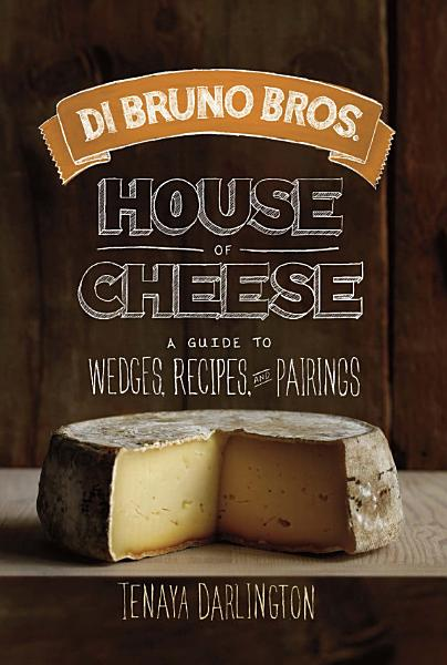 Download Di Bruno Bros  House of Cheese Book