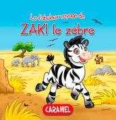 Zaki le zèbre: Une histoire du soir pour tout petits et lecteurs en herbe