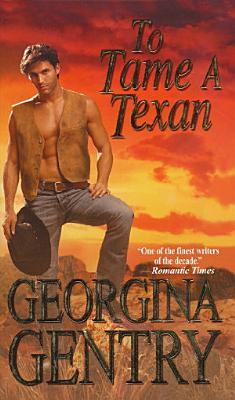To Tame A Texan PDF