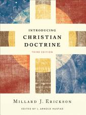 Introducing Christian Doctrine: Edition 3