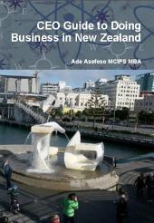 CEO Guide to Doing Business in New Zealand