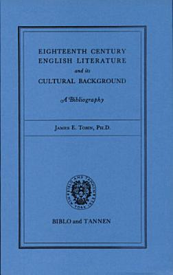Eighteenth Century English Literature and Its Cultural Background PDF