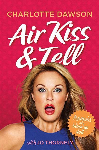 Air Kiss and Tell