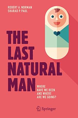The Last Natural Man PDF